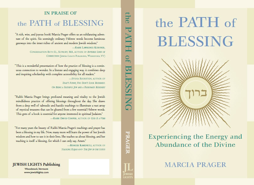 The Path of Blessing: Experiencing the Energy and Abundance of the